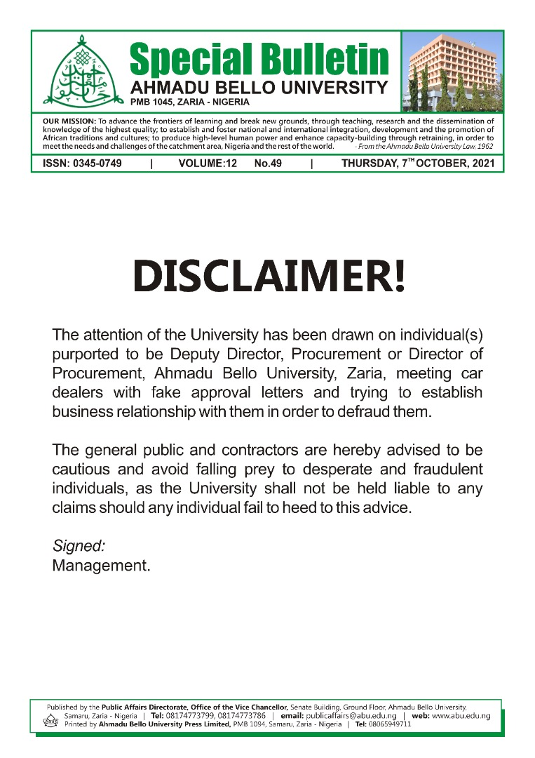 DISCLAIMER. The attension of the University has been drawn on individual(s) purported to be Deputy Director, Procurement, ABU Zaria