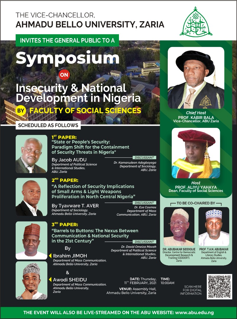 The VC ABU Zaria Invites the General Public to a Symposium on Insecurity and National Development in Nigeria